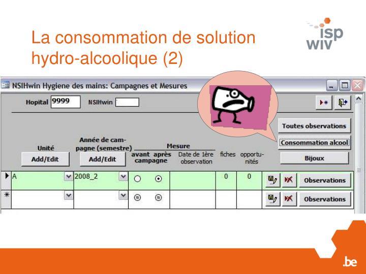La consommation de solution hydro-alcoolique (2)