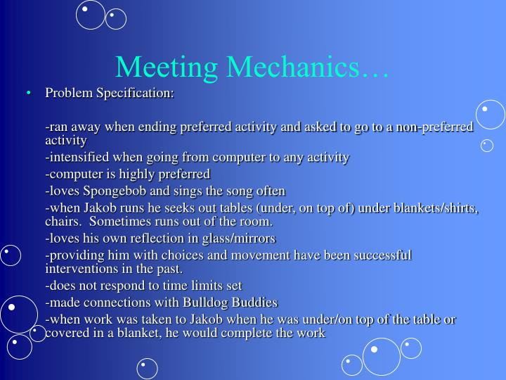 Meeting Mechanics…