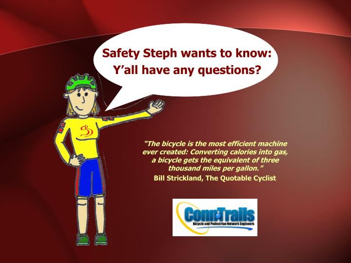 Safety Steph wants to know: