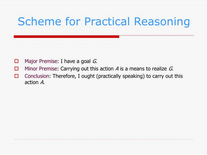 Scheme for Practical Reasoning