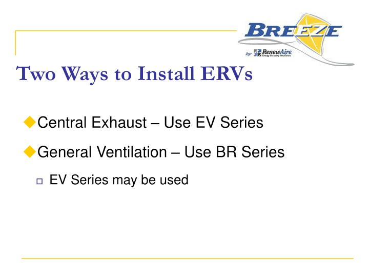 Two Ways to Install ERVs