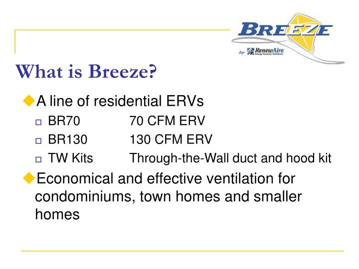 What is Breeze?