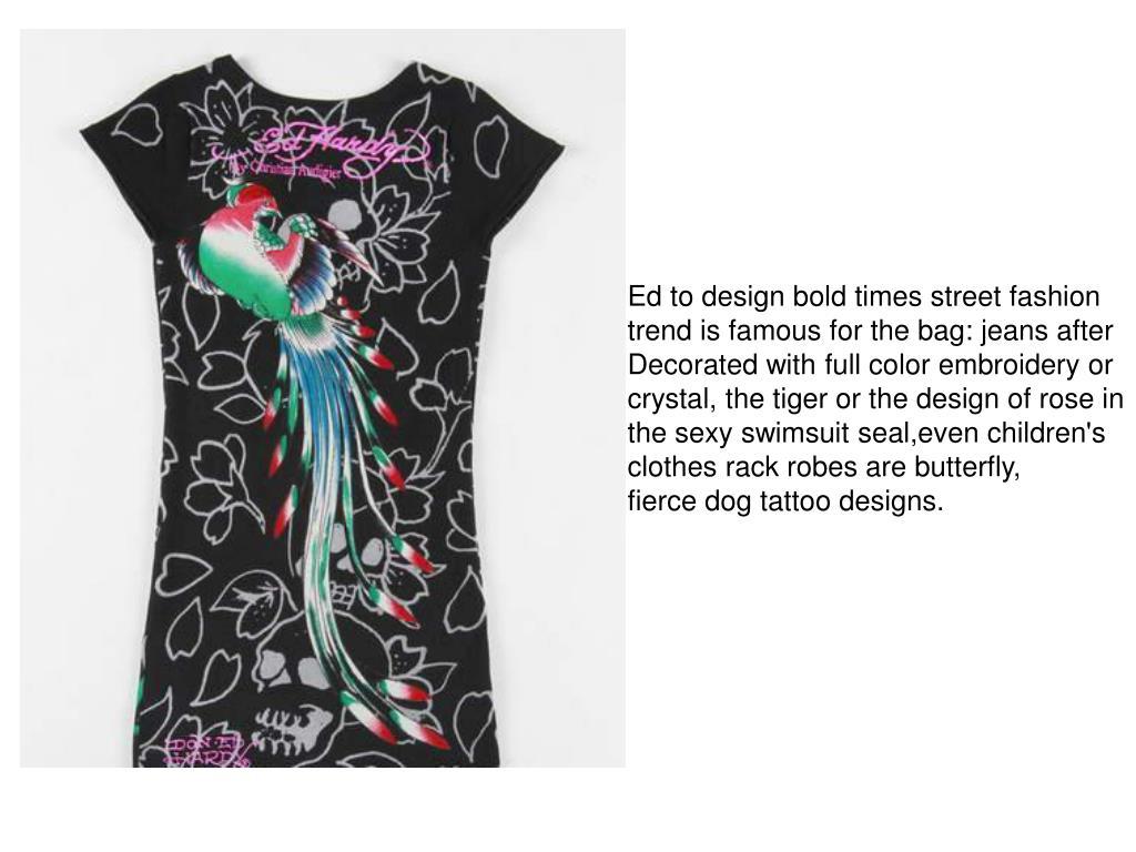 Ed to design bold times street fashion