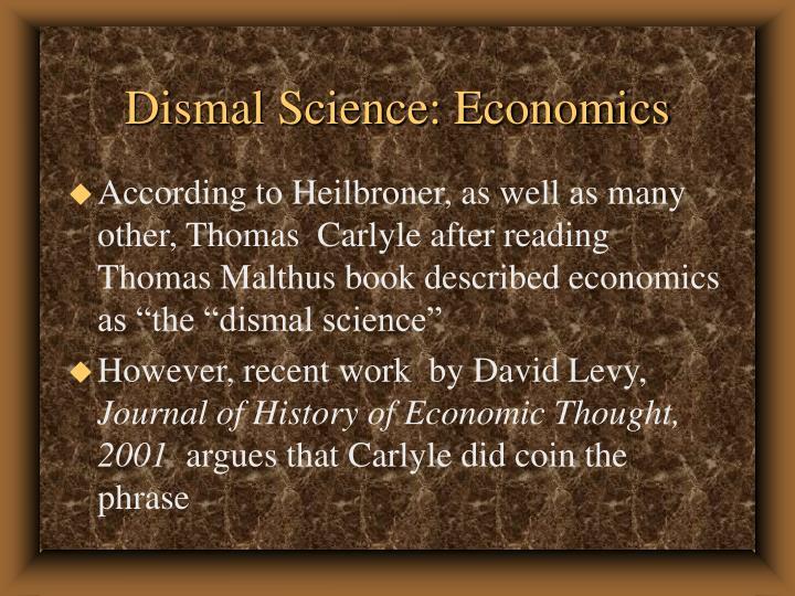 Dismal Science: Economics
