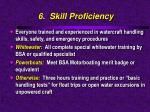 6 skill proficiency