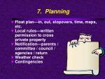 7 planning