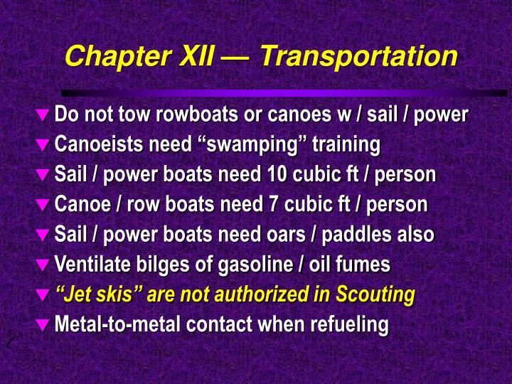 Chapter XII — Transportation