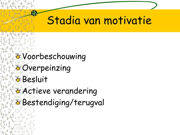 Stadia van motivatie