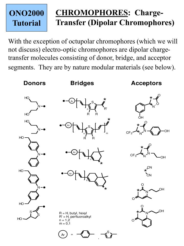 CHROMOPHORES