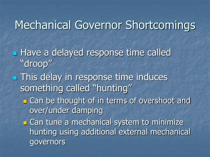 Mechanical Governor Shortcomings