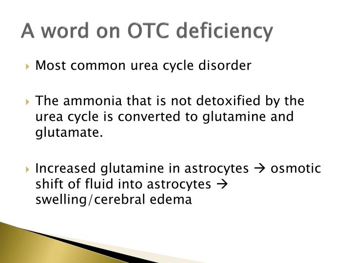 A word on OTC deficiency
