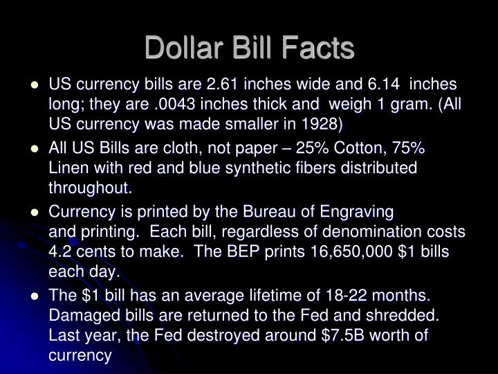 Dollar bill facts