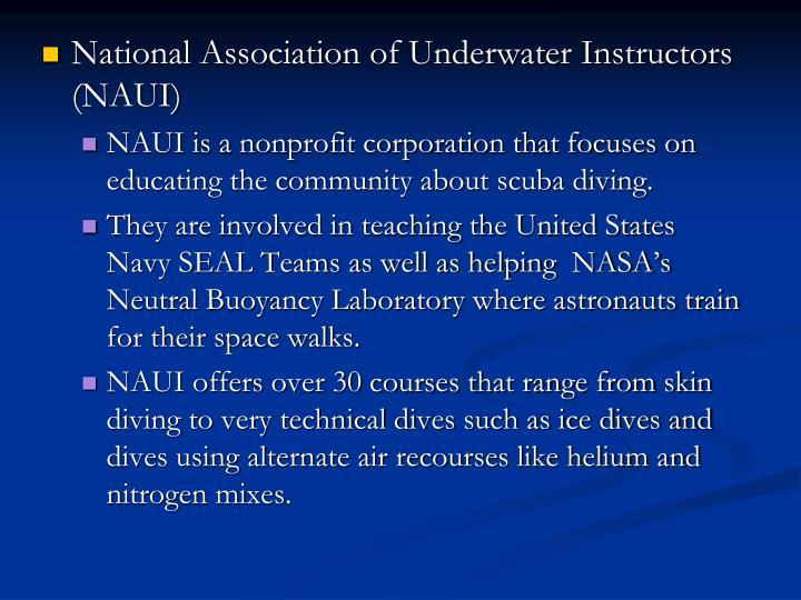 National Association of Underwater Instructors (NAUI)