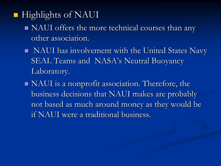 Highlights of NAUI