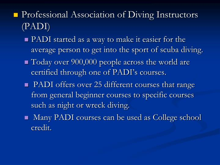 Professional Association of Diving Instructors (PADI)