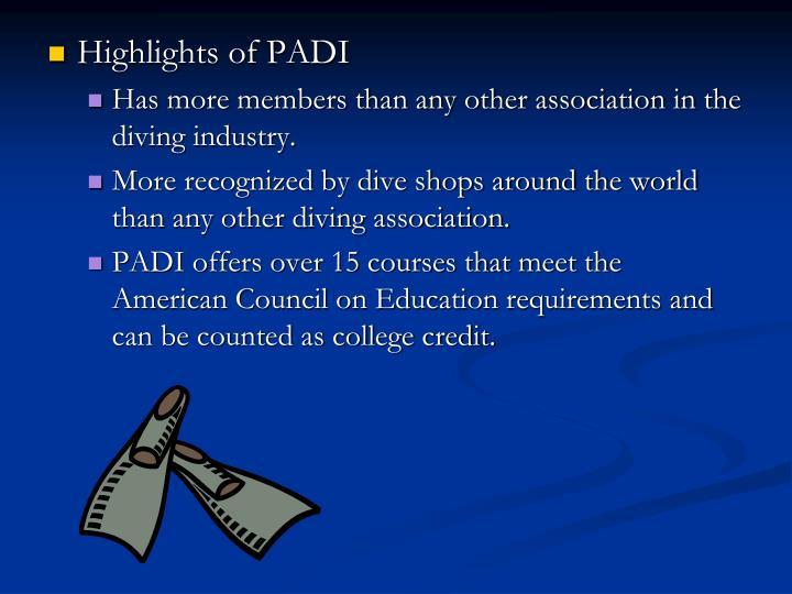 Highlights of PADI