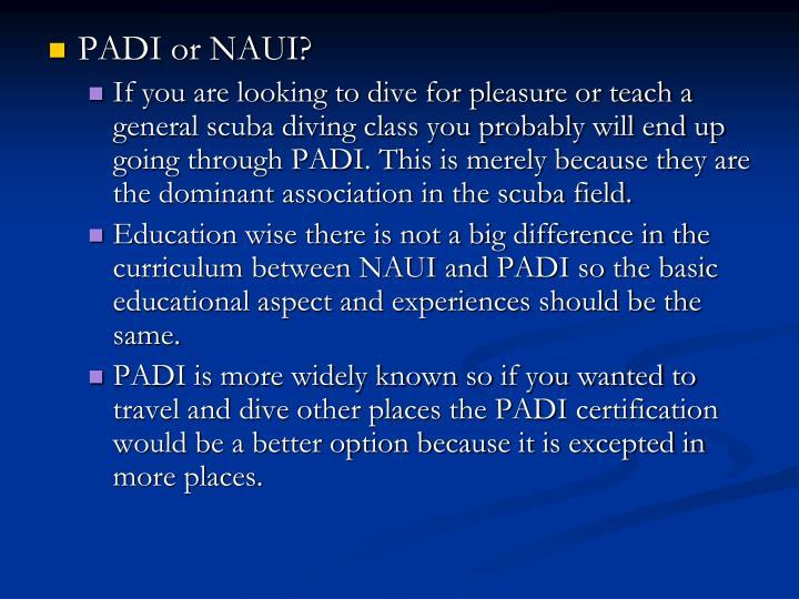 PADI or NAUI?