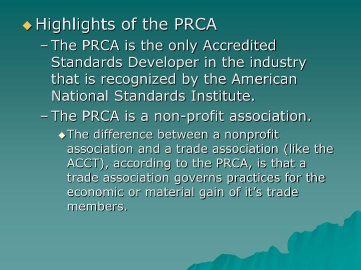 Highlights of the PRCA