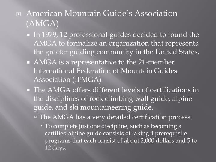 American Mountain Guide's Association (AMGA)