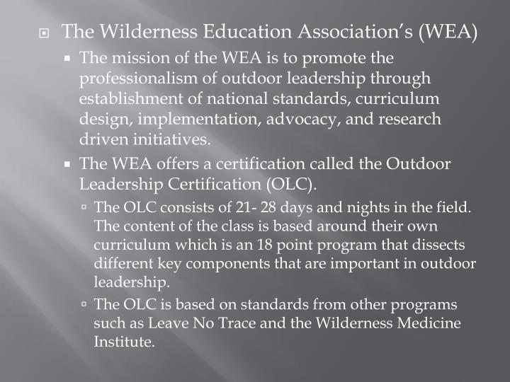 The Wilderness Education Association's (WEA)