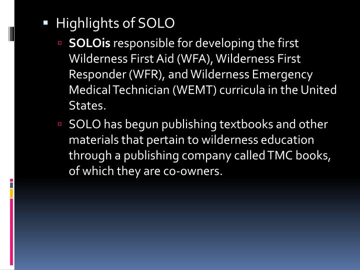 Highlights of SOLO