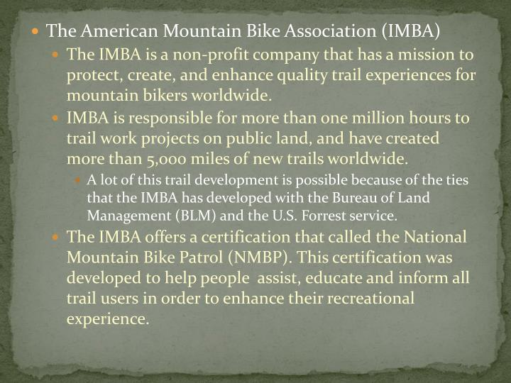 The American Mountain Bike Association (IMBA)