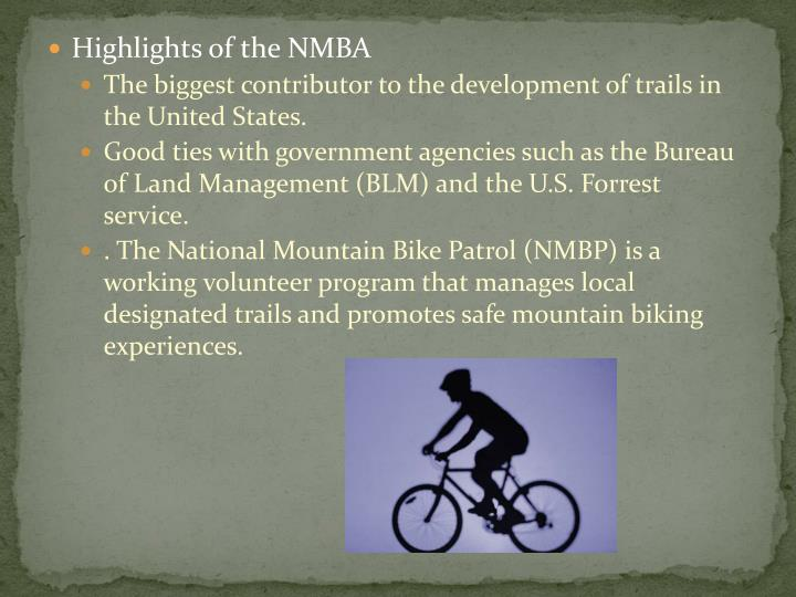 Highlights of the NMBA