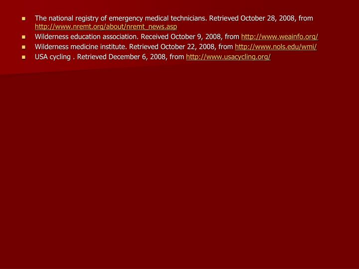 The national registry of emergency medical technicians. Retrieved October 28, 2008, from