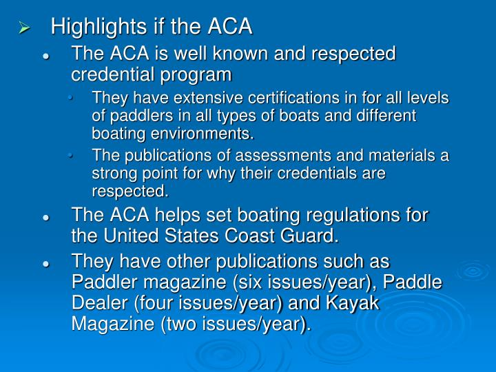 Highlights if the ACA
