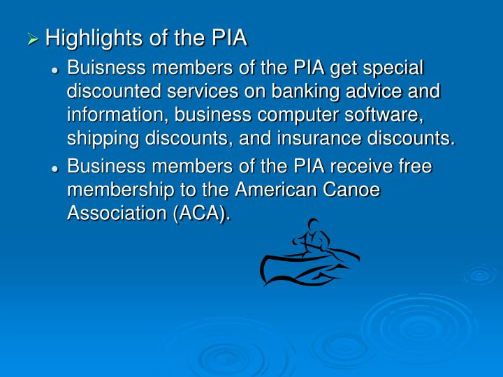 Highlights of the PIA