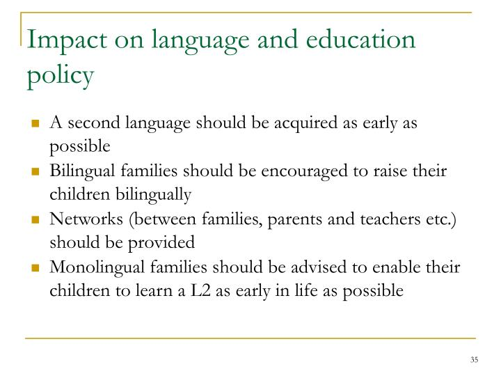 Impact on language and education policy