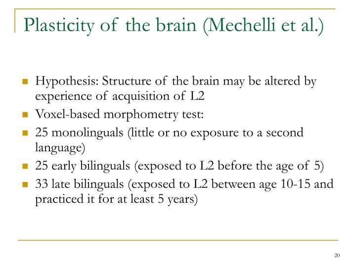 Plasticity of the brain (Mechelli et al.)