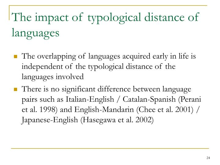 The impact of typological distance of languages