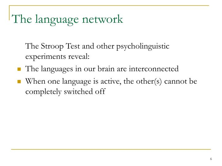 The language network