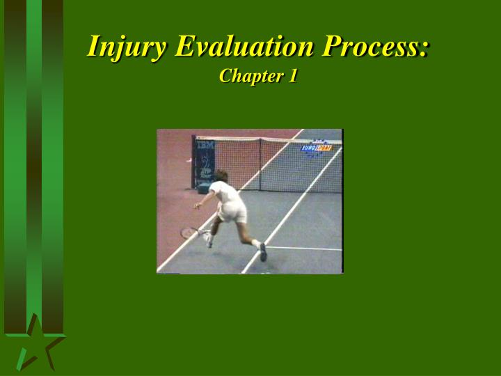 Injury evaluation process chapter 1