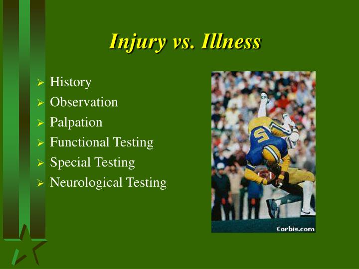 Injury vs. Illness