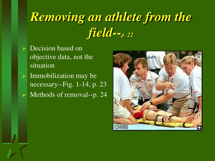 Removing an athlete from the field--