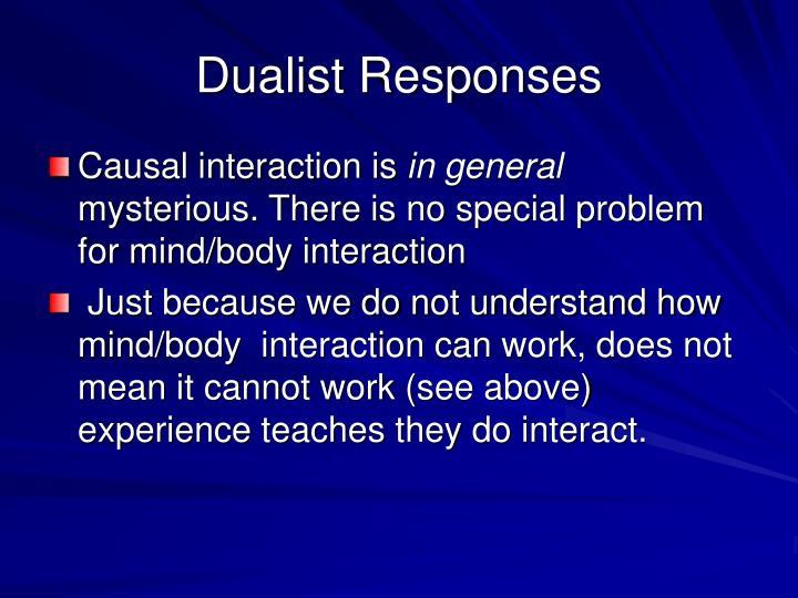 Dualist Responses