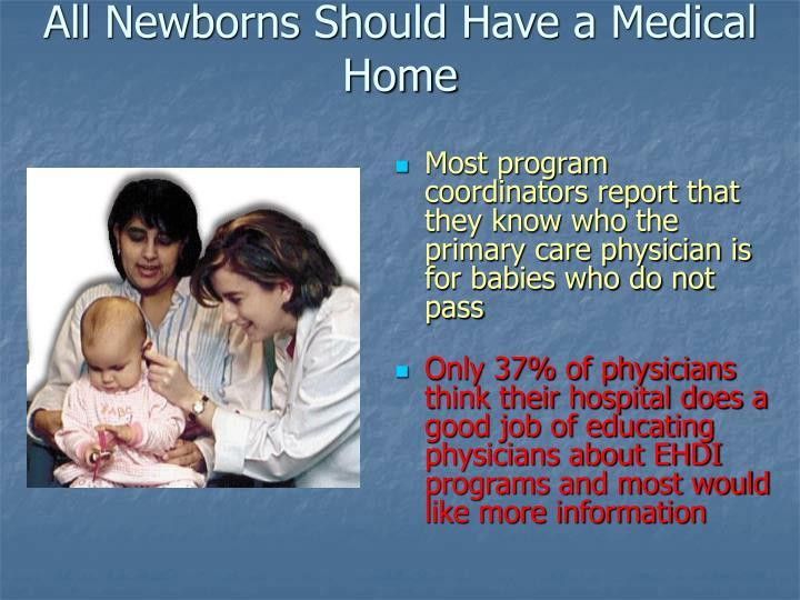All Newborns Should Have a Medical Home