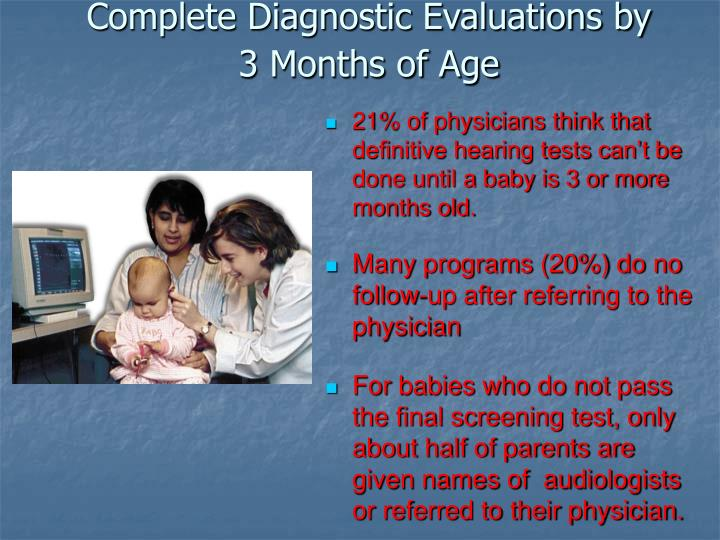 Complete Diagnostic Evaluations by 3 Months of Age