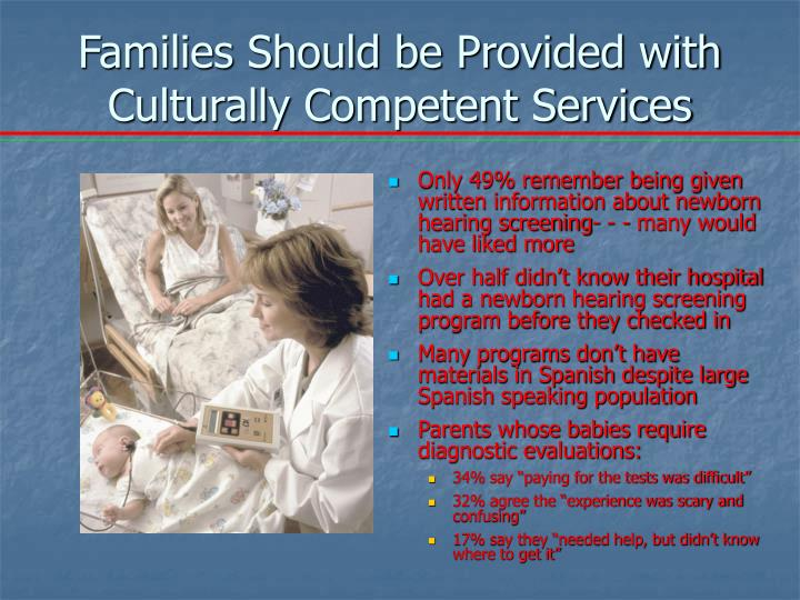 Families Should be Provided with