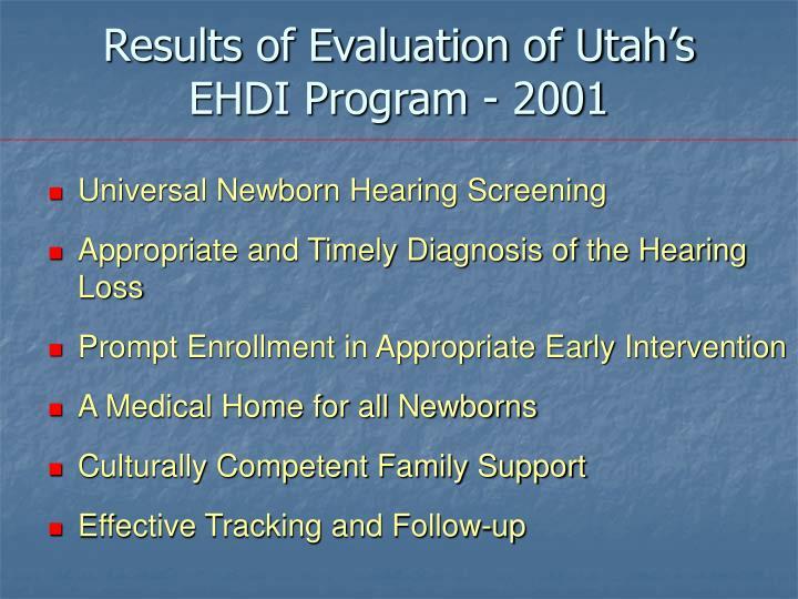 Results of Evaluation of Utah's EHDI Program - 2001