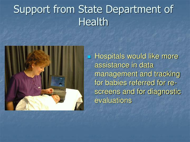 Support from State Department of Health
