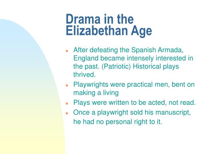 Drama in the Elizabethan Age