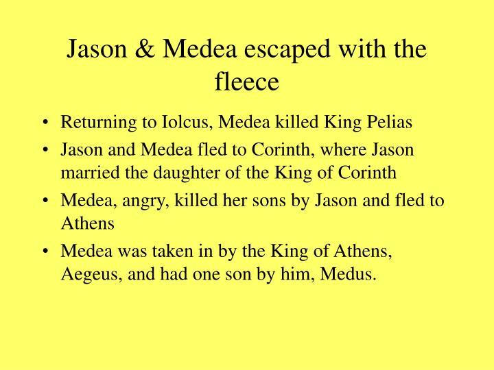 Jason & Medea escaped with the fleece