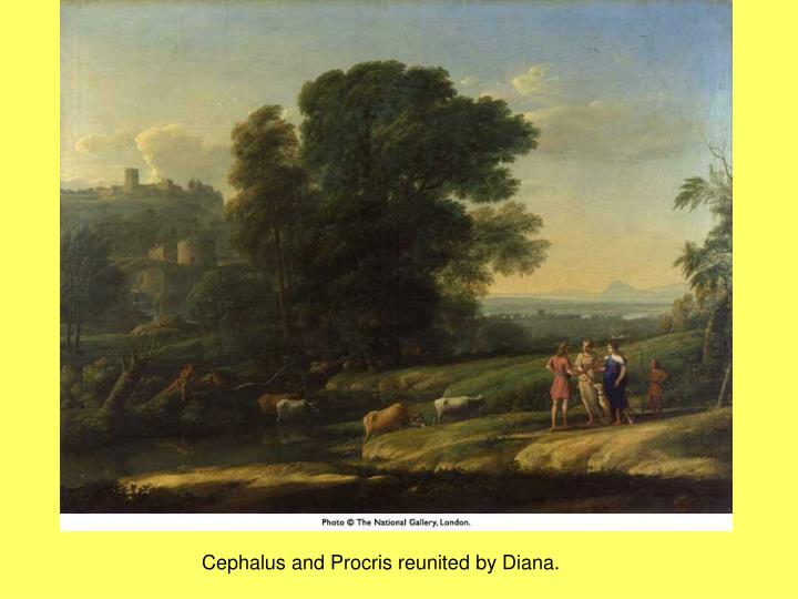 Cephalus and Procris reunited by Diana.