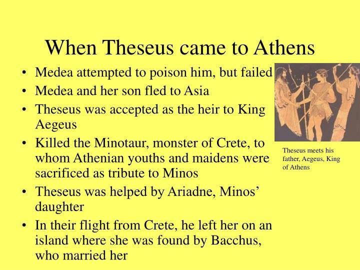 When Theseus came to Athens