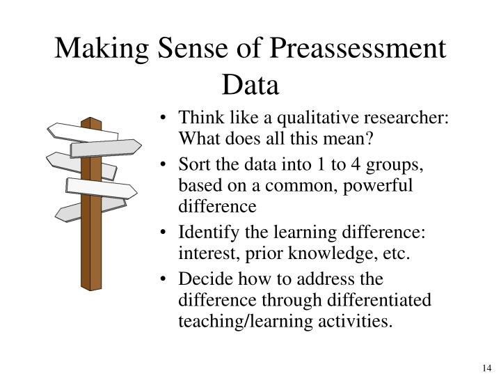 Making Sense of Preassessment Data