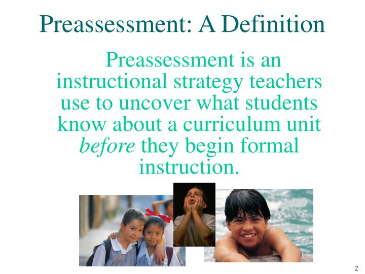 Preassessment: A Definition