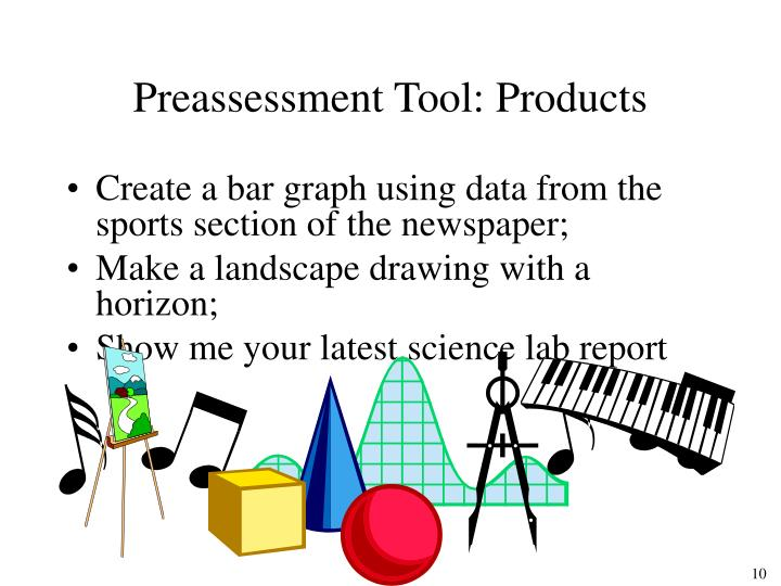 Preassessment Tool: Products
